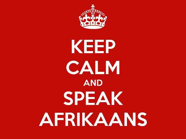 Keep calm and speak Afrikaans